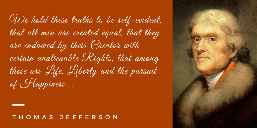 We hold these truths to be self-evident. That all men are created equal.